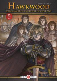 Hawkwood - Mercenaire de la guerre de cent ans T5 : , manga chez Bamboo de Ohtsuka