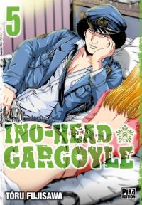 Ino-Head Gargoyle T5 : , manga chez Pika de Fujisawa