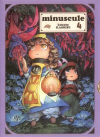 Minuscule T4, manga chez Komikku éditions de Kashiki