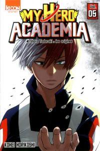 My Hero Academia T5 : Shoto Todokori : les origines (0), manga chez Ki-oon de Horikoshi