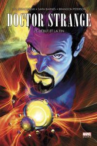 Doctor Strange : Le début et la fin, comics chez Panini Comics de Barnes, Straczynski, Peterson, Ponsor