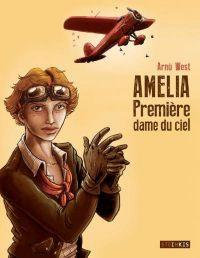 Amelia - Première dame du ciel, bd chez Steinkis de West