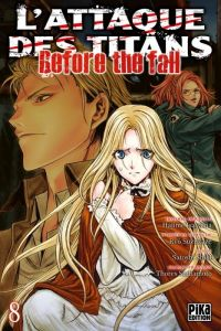 L'Attaque des Titans - Before The Fall T8, manga chez Pika de Shiki, Suzukaze, Isayama