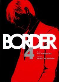 Border T4 : , manga chez Komikku éditions de Kaneshiro, Kotegawa