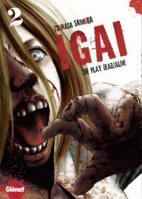 Igai - The play dead/alive T2, manga chez Glénat de Saimura