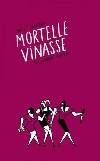 Mortelle vinasse, bd chez The Hoochie Coochie de Bernard