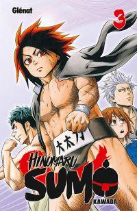 Hinomaru sumo T3, manga chez Glénat de Kawada