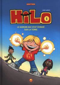 Hilo T1 : Le garçon qui s'est écrasé sur la Terre, bd chez Milan de Winick