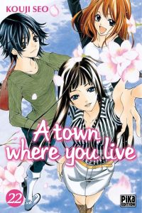 A Town where you live T22, manga chez Pika de Seo