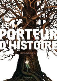 Le Porteur d'histoire, bd chez Les arènes de Michalik, Gaultier