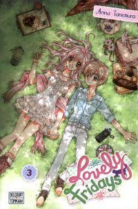 Lovely Fridays T3, manga chez Tonkam de Tanemura