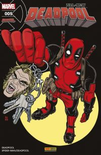 All-New Deadpool (revue) T5 : Fahrenheit .357 (0), comics chez Panini Comics de Duggan, Kelly, Lolli, Koblish, Coello, McGuinness, Filardi, Keith, Redmond, Allred