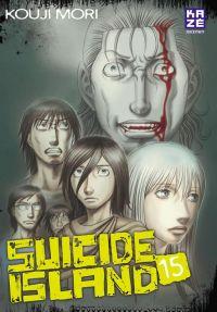 Suicide island T15, manga chez Kazé manga de Mori