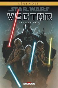 Star Wars Vector : , comics chez Delcourt de Jackson Miller, Harrison, Ostrander, Williams, Duursema, Weaver, Hepburn, Ross, Wheatley, Anderson, McCaig, Glass, Atiyeh, Charest