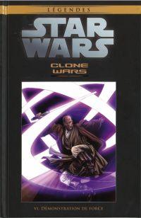 Star Wars Légendes T31 : Clone Wars - Démonstration de Force (0), comics chez Hachette de Stradley, Ostrander, Badeaux, Duursema, Anderson