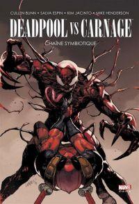 Deadpool vs Carnage : Chaîne symbiotique, comics chez Panini Comics de Bunn, Espin, Henderson, Jacinto, Ramos, Gandini, Yu