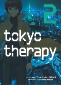Tokyo therapy T2, manga chez Komikku éditions de Tana, Takatsu