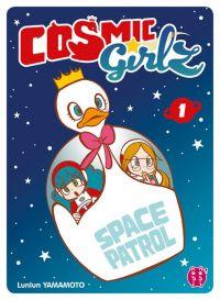 Cosmic girlz T1, manga chez Nobi Nobi! de Yamamoto