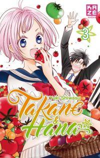 Takane & Hana T3, manga chez Kazé manga de Shiwasu