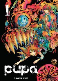 Pupa T1 : , manga chez Komikku éditions de Mogi