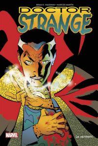 Doctor Strange : Le serment, comics chez Panini Comics de Vaughan, Martin, Rodriguez
