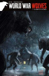 World War Wolves T3 : De griffes et de crocs (0), comics chez Soleil de Istin, Radivojevic