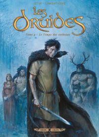Les druides T9 : Le Temps des corbeaux (0), bd chez Soleil de Istin, Lamontagne