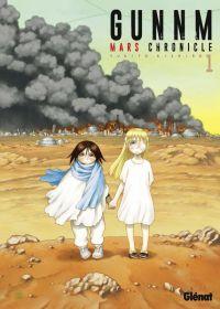 Gunnm Mars chronicle T1, manga chez Glénat de Kishiro