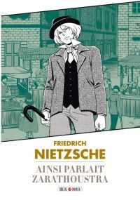 Ainsi parlait Zarathoustra : , manga chez Soleil de Nietzsche, Variety artworks studio
