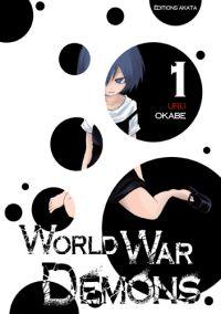 World war demons T1, manga chez Akata de Okabe