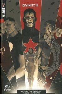 Divinity T3 : Stalinevers (0), comics chez Bliss Comics de Kindt, Harris, Wilson, Lemire, Rahal, Portela, Juan Jose Ryp, Gill, Crain, Cafu, Hairsine, Dalhouse, Baron, Djurdjevic
