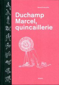 Duchamp Marcel, quincaillerie, bd chez Atrabile de Preteseille
