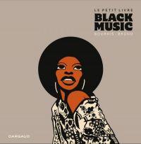 Petit livre Black Music : , bd chez Dargaud de Bourhis, Brüno