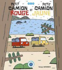 Petit camion rouge et petit camion jaune : , manga chez Nobi Nobi! de Miyanishi