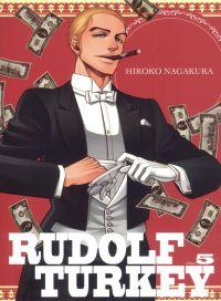 Rudolf Turkey T5, manga chez Komikku éditions de Nagakura