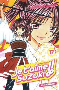 Je t'aime Suzuki !!  T17 : , manga chez Kurokawa de Ikeyamada