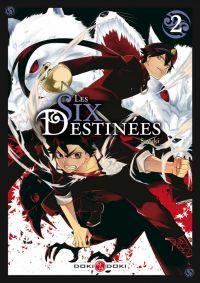 Les six destinées T2, manga chez Bamboo de Sayuki
