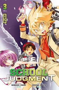 School judgment T3 : , manga chez Kana de Nobuaki, Obata