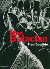 Mon bataclan, bd chez Lemieux de Dewilde