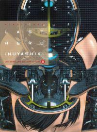 Last hero Inuyashiki T6, manga chez Ki-oon de Oku