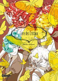 L'ère des cristaux T5 : , manga chez Glénat de Ichikawa