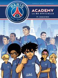 PSG academy T8 : L'heure de vérité, bd chez Soleil de Mariolle, Bento, Perdrolle