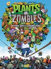 Plants vs zombies T5 : À fond sur le champignon !, comics chez Jungle de Tobin, Chan, Rainwater