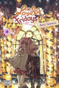 Lovely Fridays T4, manga chez Tonkam de Tanemura