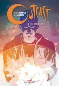 Outcast T3 : Une petite lueur (0), comics chez Delcourt de Kirkman, Azaceta, Breitweiser