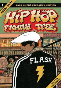 Hip Hop Family Tree T1 : 1970s - 1981 (0), comics chez Papa Guédé de Piskor