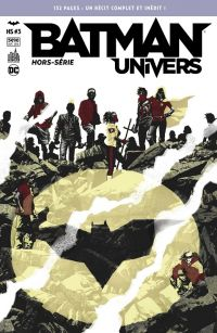 Batman Univers - Hors Série T3 : We are Robin, comics chez Urban Comics de Haynes, Bermejo, Di Giandomenico, Corona, Randolph, Harvey, Passalaqua, Duarte, Lopez, Mulvihill, Jaffee