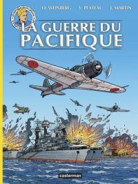 Les Voyages de Lefranc T8 : La guerre du Pacifique, bd chez Casterman de Bournier, Weinberg, Plateau, Wesel