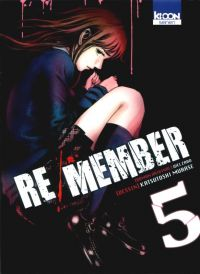 Re/member T5, manga chez Ki-oon de Welzard, Murase