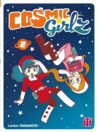 Cosmic girlz T2, manga chez Nobi Nobi! de Yamamoto